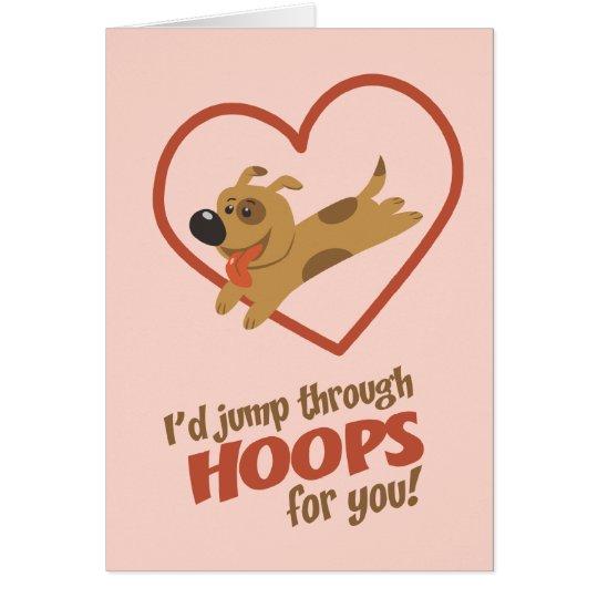 Jump Through Hoops Valentine's Day Card