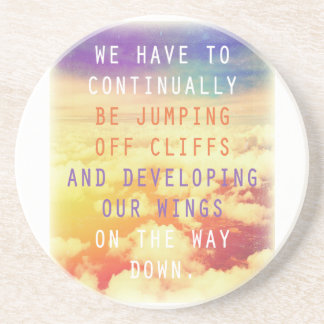 Jumping Off Cliffs - Motivational Quote Drink Coaster