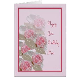 June Birthday Card Pink Roses for Mum