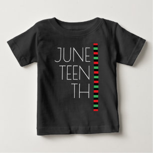 Juneteenth Red Black Green Freedom Baby T-Shirt