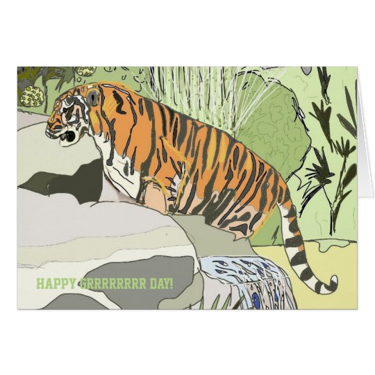 Jungle Tiger Happy Grrrrr Day Birthday Card