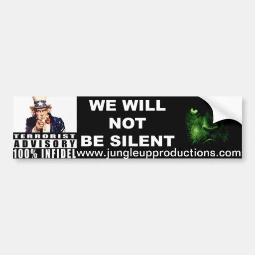 Jungleup Terrorist Advisory We Will Not Be Silent Bumper Sticker