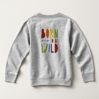 Junior Pride | Born to be Wild | Rainbow colours Sweatshirt