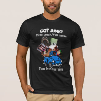 Junk Garbage Hauling/Removal promote business DK T-Shirt