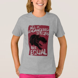 Jurassic World | All Endangered Species are Equal T-Shirt