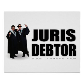 """Juris Debtor"" Print"