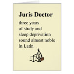 Juris Doctor - a funny law school graduation poem Greeting Card