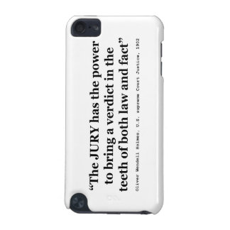 Jury Nullification Quote by Oliver Wendell Holmes iPod Touch (5th Generation) Cases