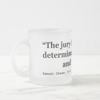 Jury Nullification Quote Justice Samuel Smith 1796 Frosted Glass Mug