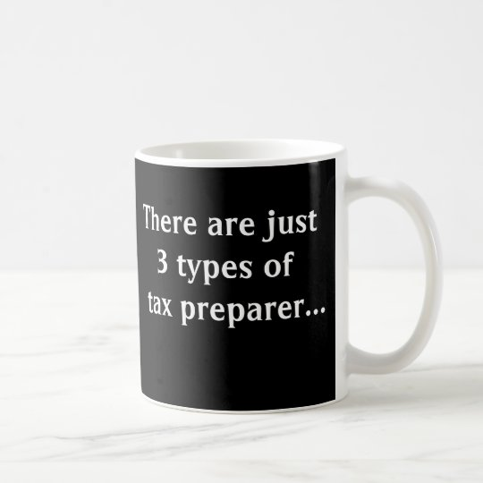 Just 3 Types of Tax Preparer Coffee Mug