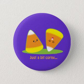 Just a Bit Corny 6 Cm Round Badge