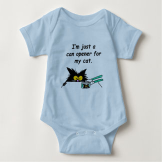 JUST A CAN OPENER FOR MY CAT BABY BODYSUIT