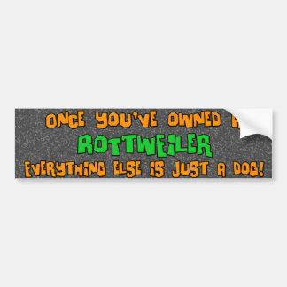Just a Dog Rottweiler Bumper Sticker