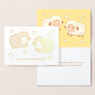 Just a few Thank Ewes (Thank Yous) Sheep Foil Card
