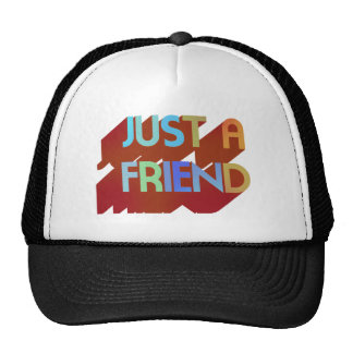 Just A Friend Cap