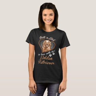 Just A Girl In Love With Her Golden Retriever Dog T-Shirt