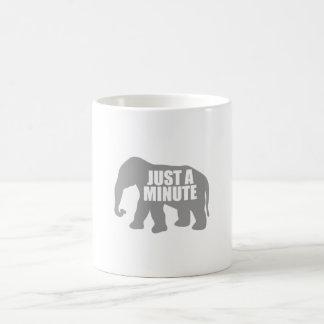 Just a minute. Grey Elephant Coffee Mug