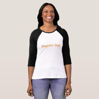 """Just a """"Regular Gal"""" Halloween costume shirt"""