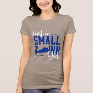 Just a Small Town Kentucky Girl T-Shirt