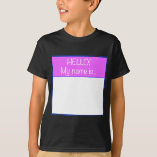 Just add YOUR NAME T-Shirt