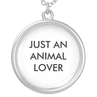 JUST AN ANIMAL LOVER ROUND PENDANT NECKLACE