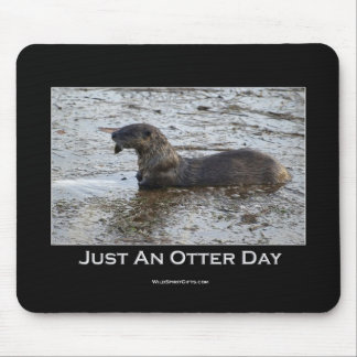 Just an Otter Day Mousemat