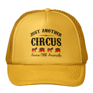 JUST ANOTHER CIRCUS™ Election 2016 Trucker Hat