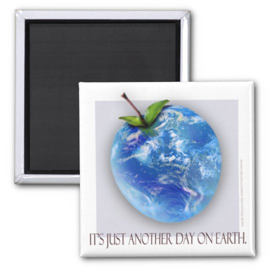 """""""Just Another Day"""" Fridge Magnet"""