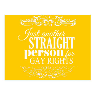 JUST ANOTHER STRAIGHT PERSON FOR GAY RIGHTS -.png Postcard