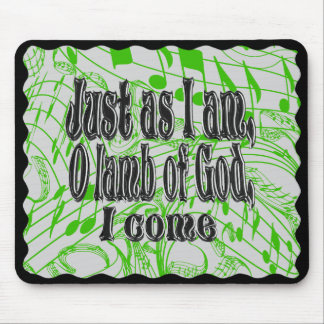 JUST AS I AM-MOUSEPAD