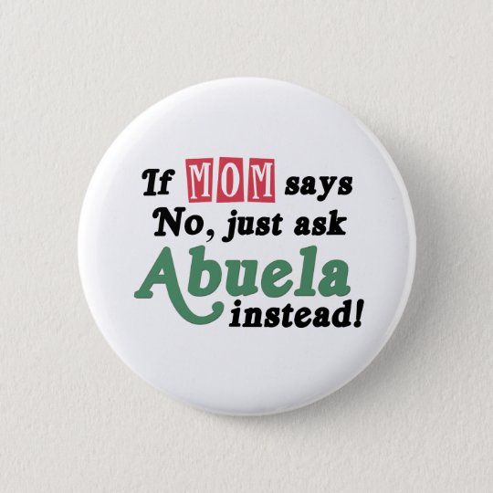Just Ask Abuela 6 Cm Round Badge
