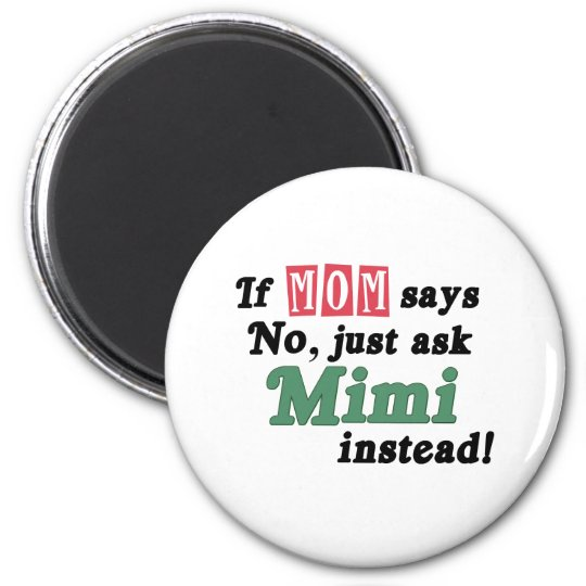 Just Ask Mimi Magnet