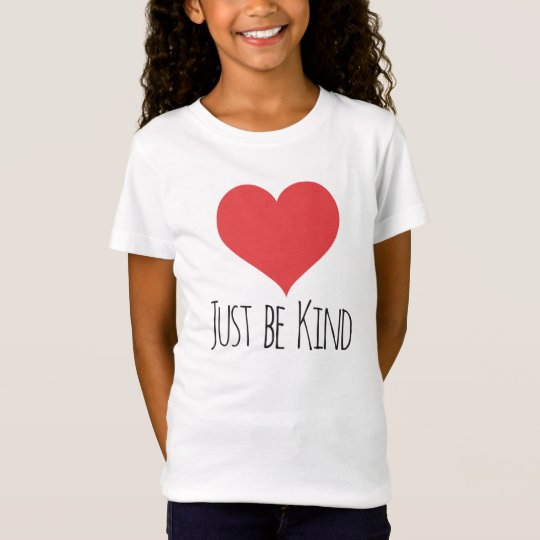 JUST BE KIND | girls tee
