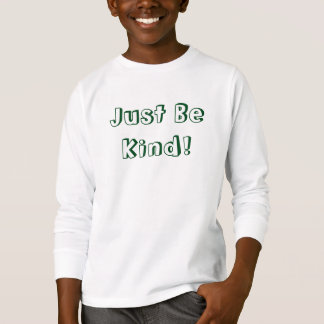Just Be Kind! Kid's Long-Sleeve Shirt