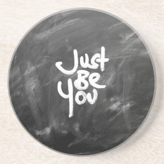 """""""Just Be You"""" Painted White & Chalkboard Beverage Coaster"""