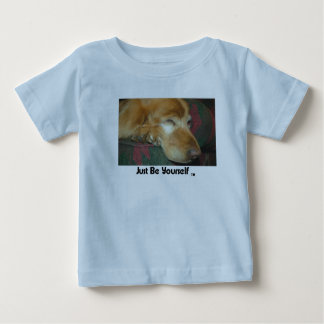 """""""Just Be Yourself"""" (TM) (Dog) Shirt"""