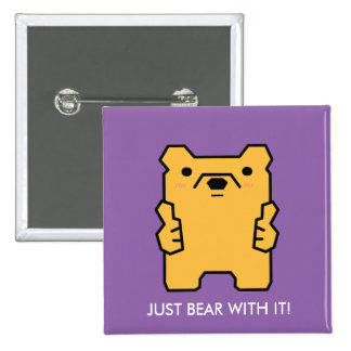 Just Bear with It Thumbs Up Bear Puns Buttons