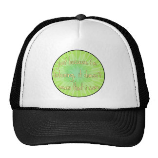 Just because I'm listening... Mesh Hats