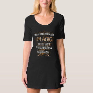 Just Because You're Allowed To Use Magic... Tshirt