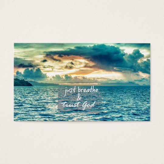 Just Breathe and Trust God Faith Quote Business Card