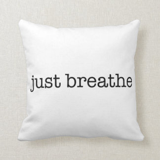 Just Breathe Cushion
