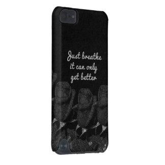 Just Breathe Flower Design iPod Touch 5G Case