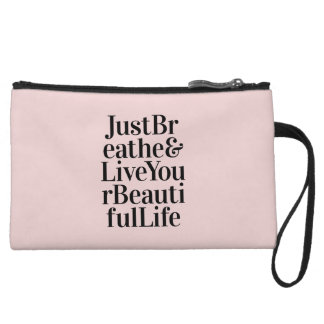 Just Breathe Inspirational Typography Quote Pink Wristlet Clutch