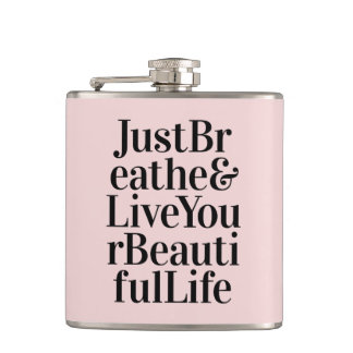 Just Breathe Inspirational Typography Quote Pink Hip Flask
