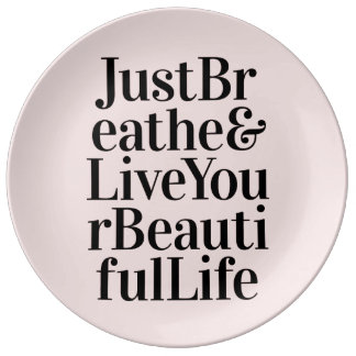 Just Breathe Inspirational Typography Quote Pink Porcelain Plates