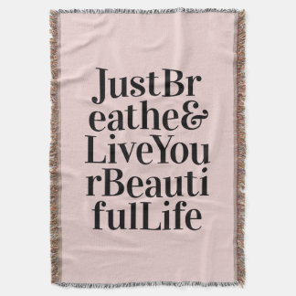 Just Breathe Inspirational Typography Quote Pink Throw Blanket