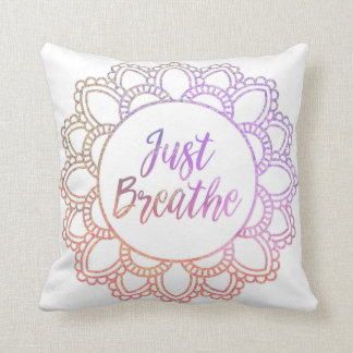 """Just Breathe"" Mandala Pillow"