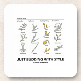 Just Budding With Style (Types Of Buds) Beverage Coasters