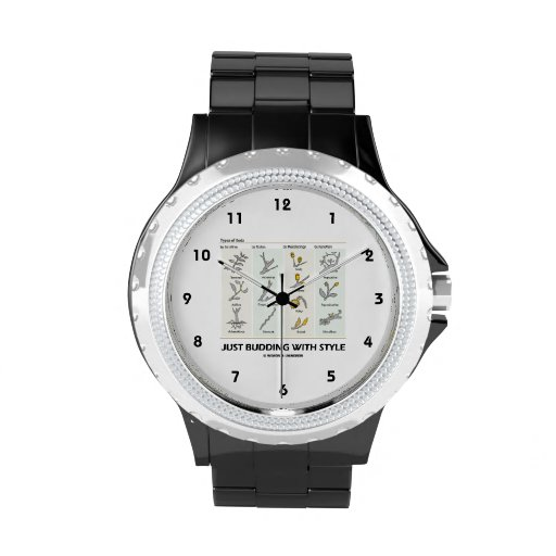 Just Budding With Style (Types Of Buds) Wrist Watches