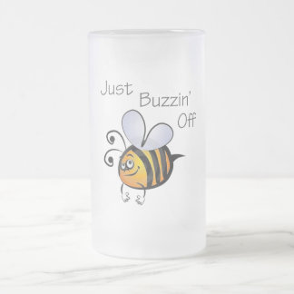 Just Buzzin Off black 16 Oz Frosted Glass Beer Mug